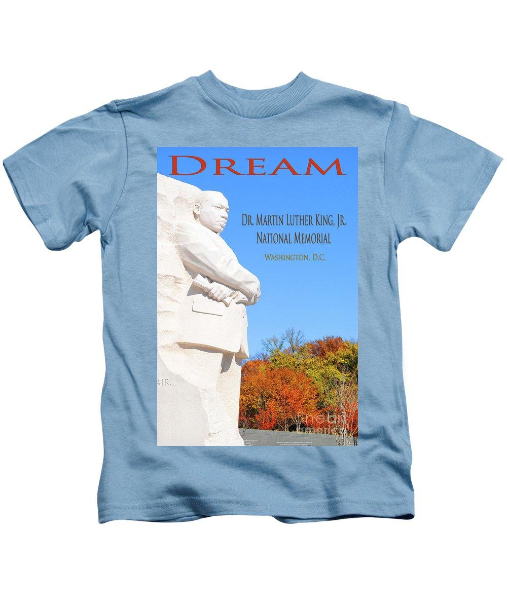 Dream Kids T-Shirt featuring the photograph Dream Mlk Memorial by Jost Houk