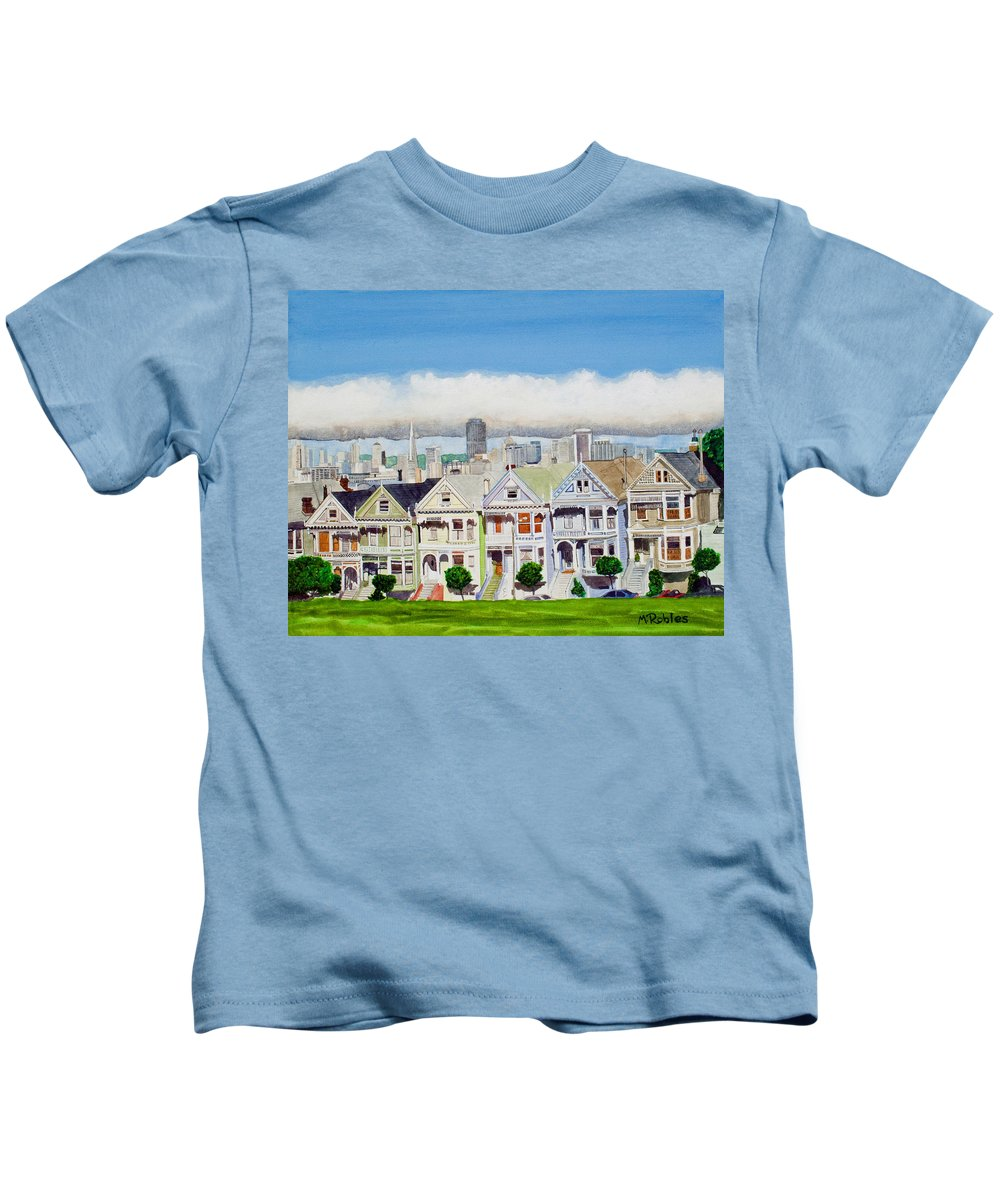 San Francisco Kids T-Shirt featuring the painting San Francisco's Painted Ladies by Mike Robles