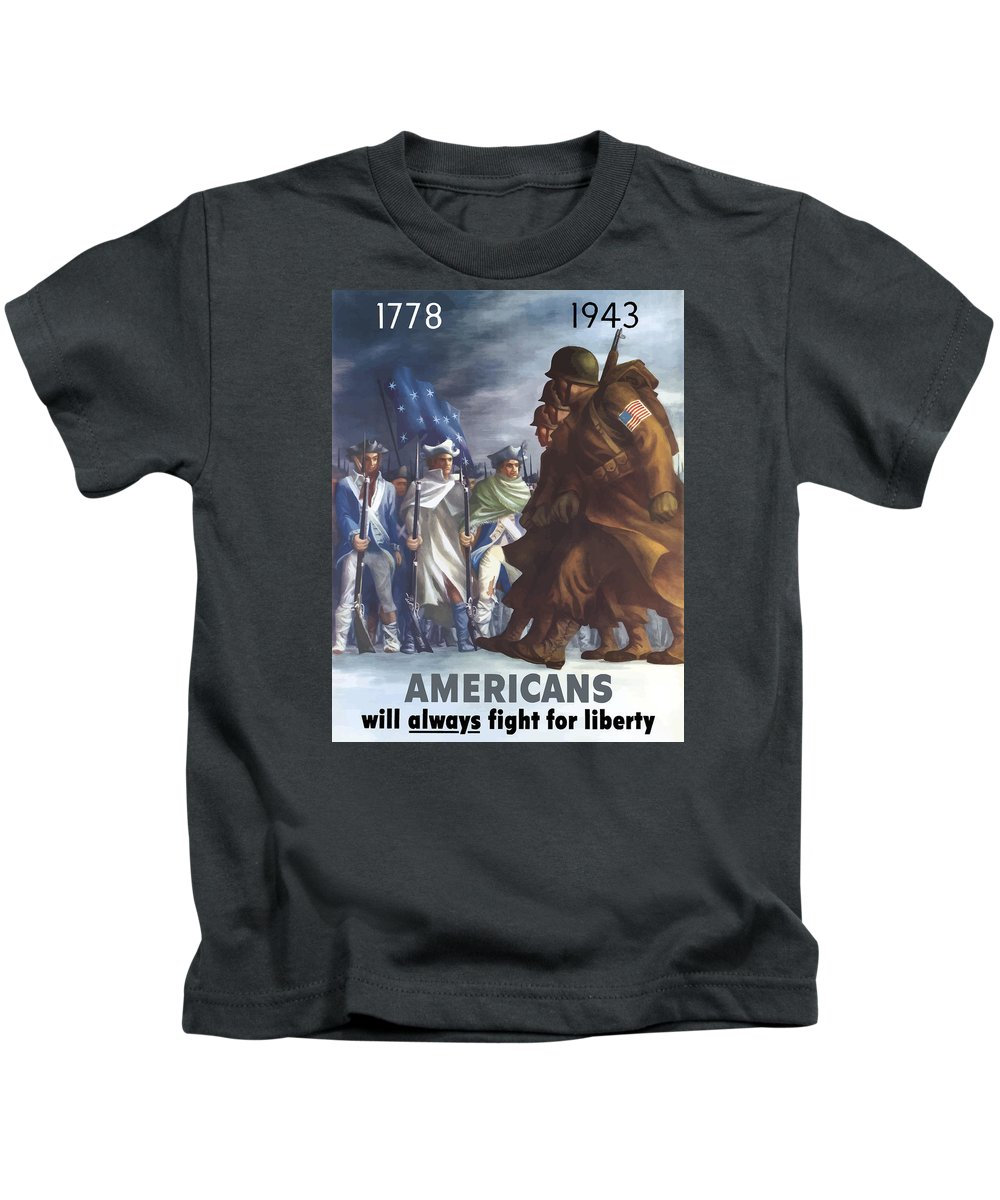 Propaganda Kids T-Shirt featuring the painting Americans Will Always Fight For Liberty by War Is Hell Store