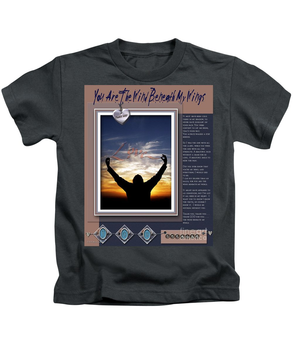 Wind Beneath My Wings Kids T-Shirt featuring the digital art You Are The Wind Beneath My Wings by Kathy Tarochione