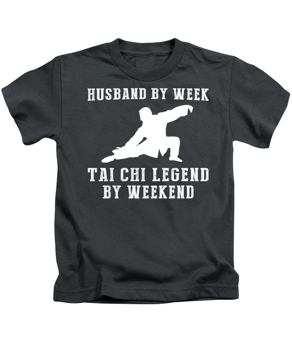 Husband By Week Kids T-Shirt featuring the digital art Husband By Week Tai-chi Legend By Weekend Tee by Black Shirt