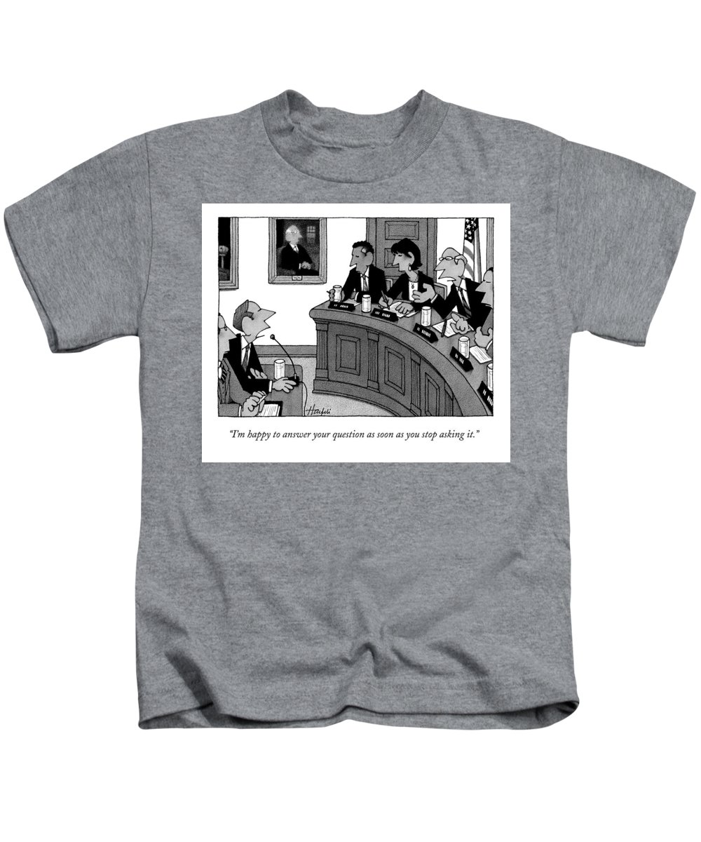 Congress Kids T-Shirt featuring the drawing I'm Happy To Answer Your Question by William Haefeli