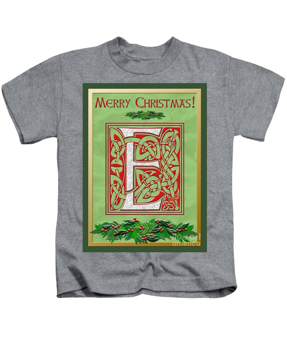 Monogram Kids T-Shirt featuring the digital art Celtic Christmas E Initial by Melissa A Benson