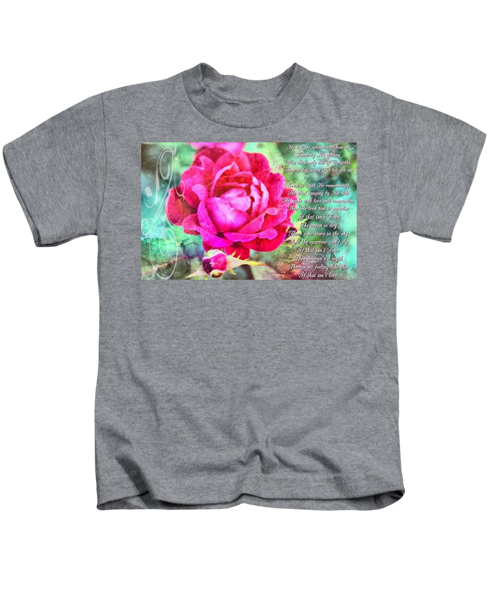 Jesus Kids T-Shirt featuring the digital art If That Isnt Love by Michelle Greene Wheeler