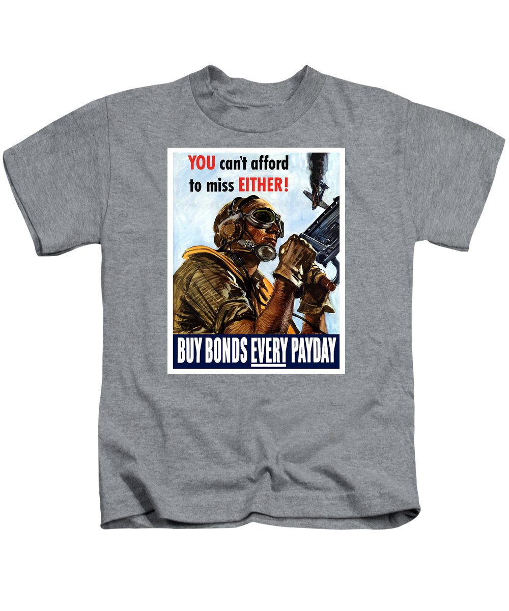 War Propaganda Kids T-Shirt featuring the painting Buy Bonds Every Payday by War Is Hell Store