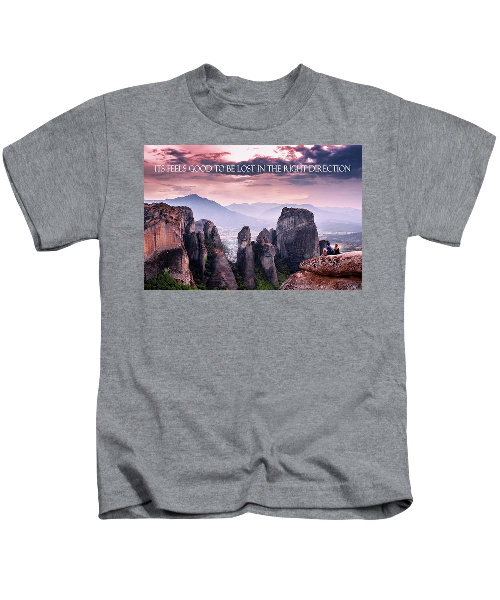 Kids T-Shirt featuring the photograph It Feels Good To Be Lost In The Right Direction. by Shay Weiss