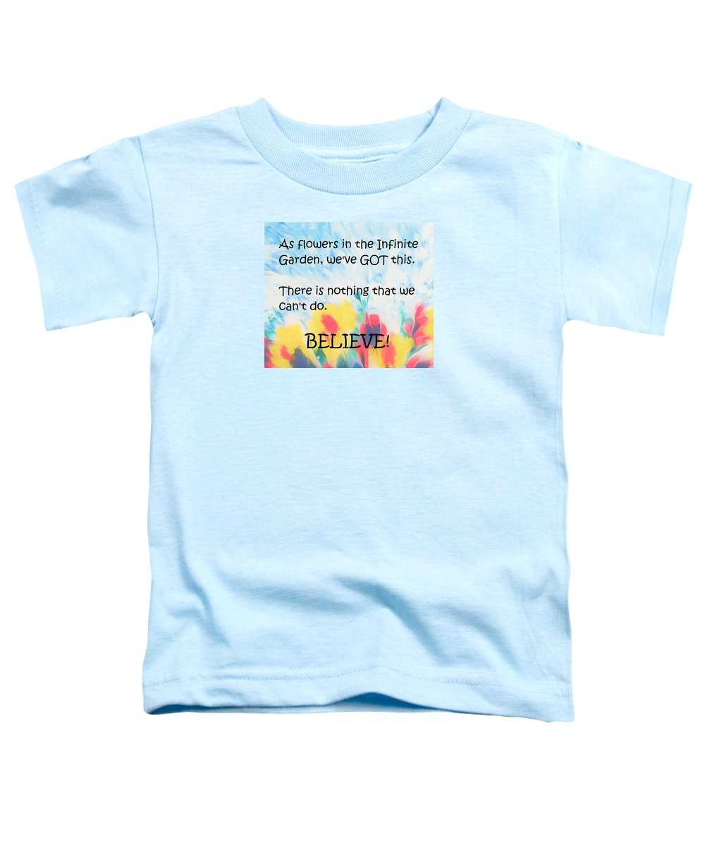 Original Toddler T-Shirt featuring the mixed media Infinite Garden Affirmation by Diana Robbins