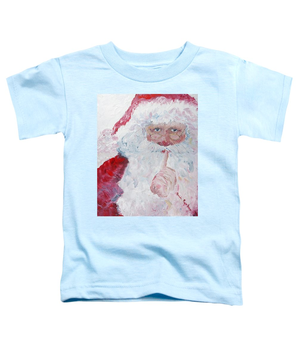 Santa Toddler T-Shirt featuring the painting Santa Shhhh by Nadine Rippelmeyer