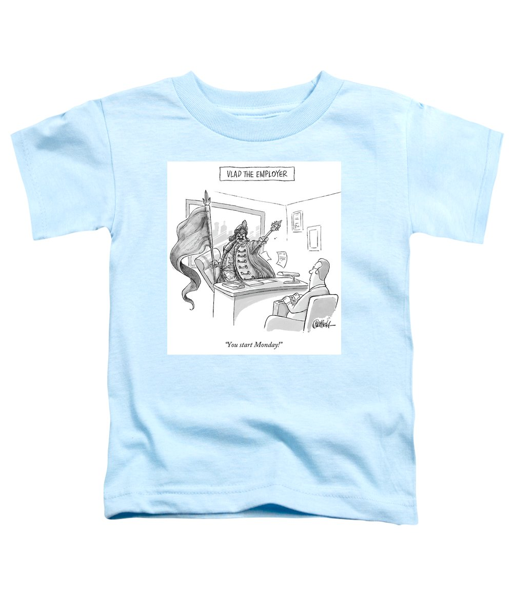 Monday Toddler T-Shirt featuring the drawing Vlad The Employer by Jason Chatfield