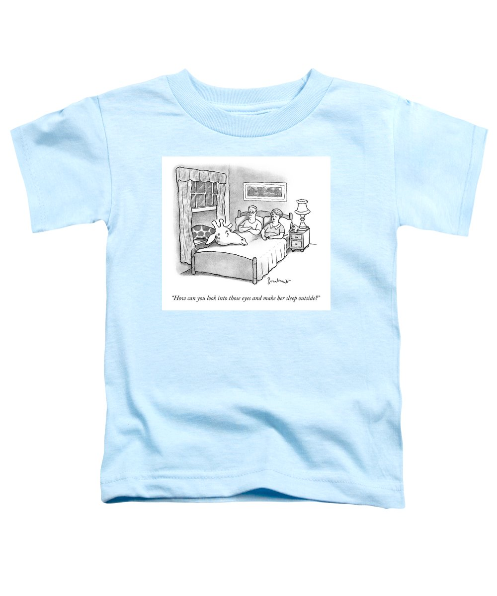 """""""how Can You Look Into Those Eyes And Make Her Sleep Outside."""" Giraffe Toddler T-Shirt featuring the drawing Those Eyes by David Borchart"""