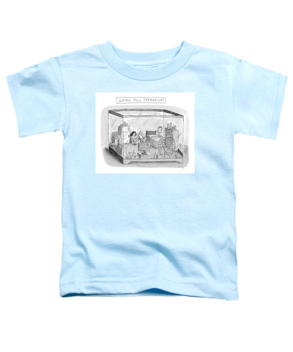 Captionless Toddler T-Shirt featuring the drawing Going Full Terrarium by Roz Chast