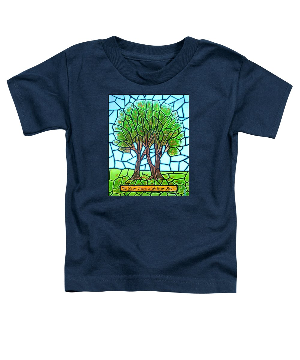Aging Toddler T-Shirt featuring the painting We Grow Closer As We Grow Older by Jim Harris