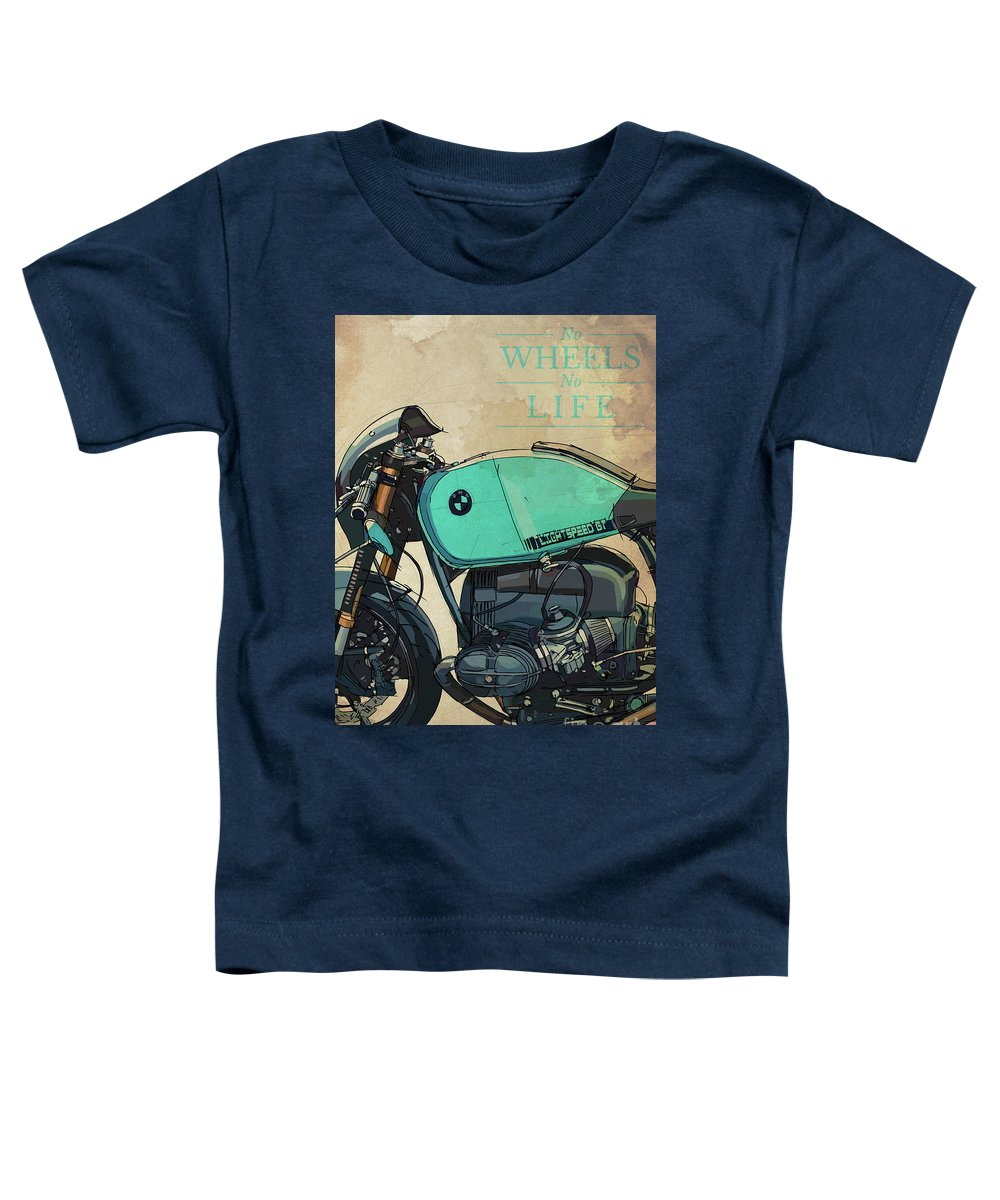 Bmw R100 R Toddler T-Shirt featuring the drawing Bmw R100 R Lightspeed Gt Original Art,motorcycle Quote,no Wheels No Life by Drawspots Illustrations