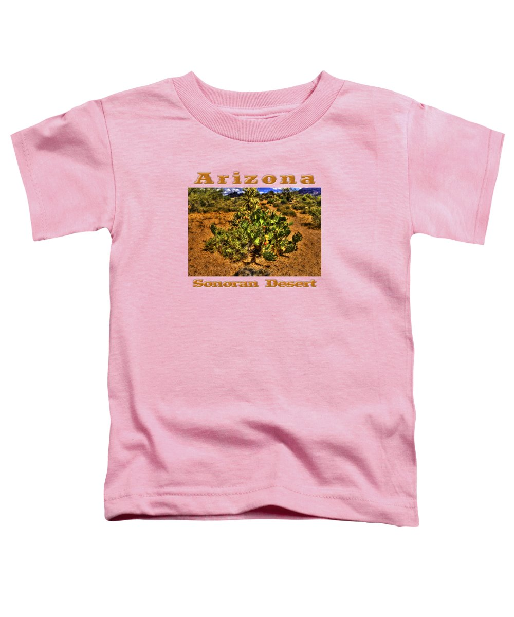 Arizona Toddler T-Shirt featuring the photograph Prickly Pear In Bloom With Brittlebush And Cholla For Company by Roger Passman