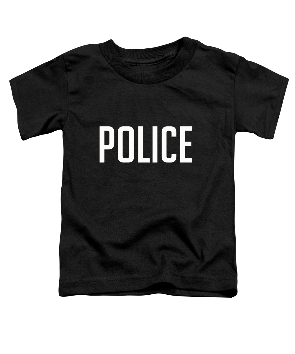 Law Toddler T-Shirt featuring the digital art Police Tee by Edward Fielding