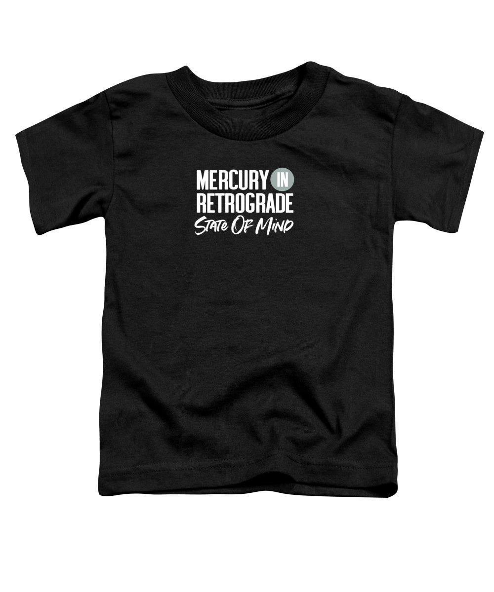 Mercury In Retrograde Toddler T-Shirt featuring the digital art Mercury In Retrograde State Of Mind- Art By Linda Woods by Linda Woods