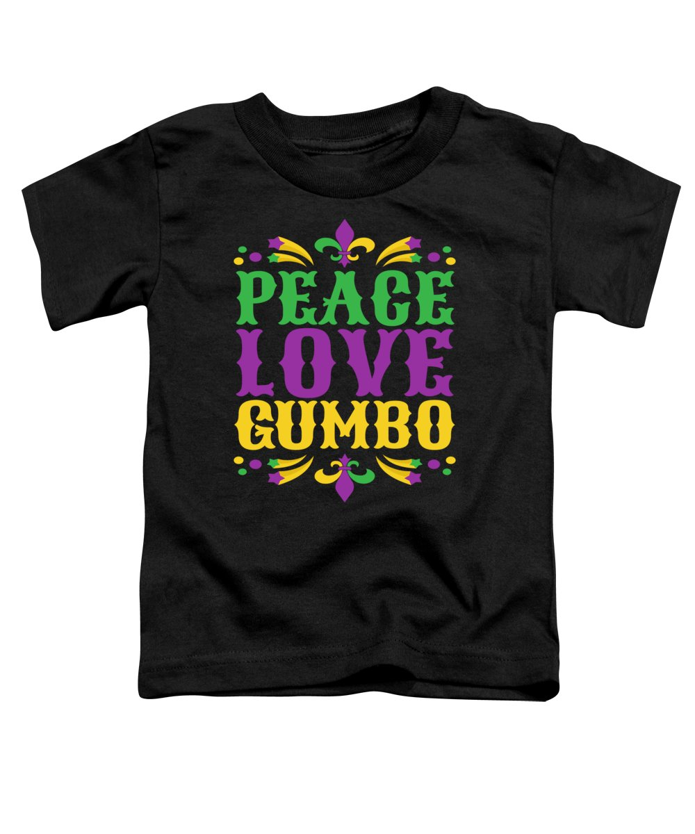 Gumbo Toddler T-Shirt featuring the digital art Mardi Gras Gumbo Funny Tshirt Party Gift by Michael S