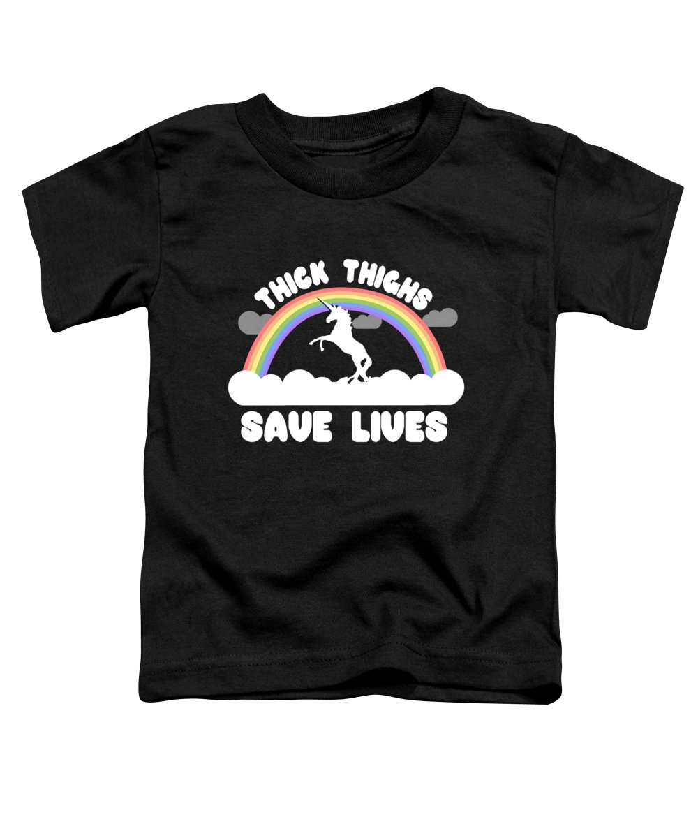 Cool Toddler T-Shirt featuring the digital art Thick Thighs Save Lives by Flippin Sweet Gear