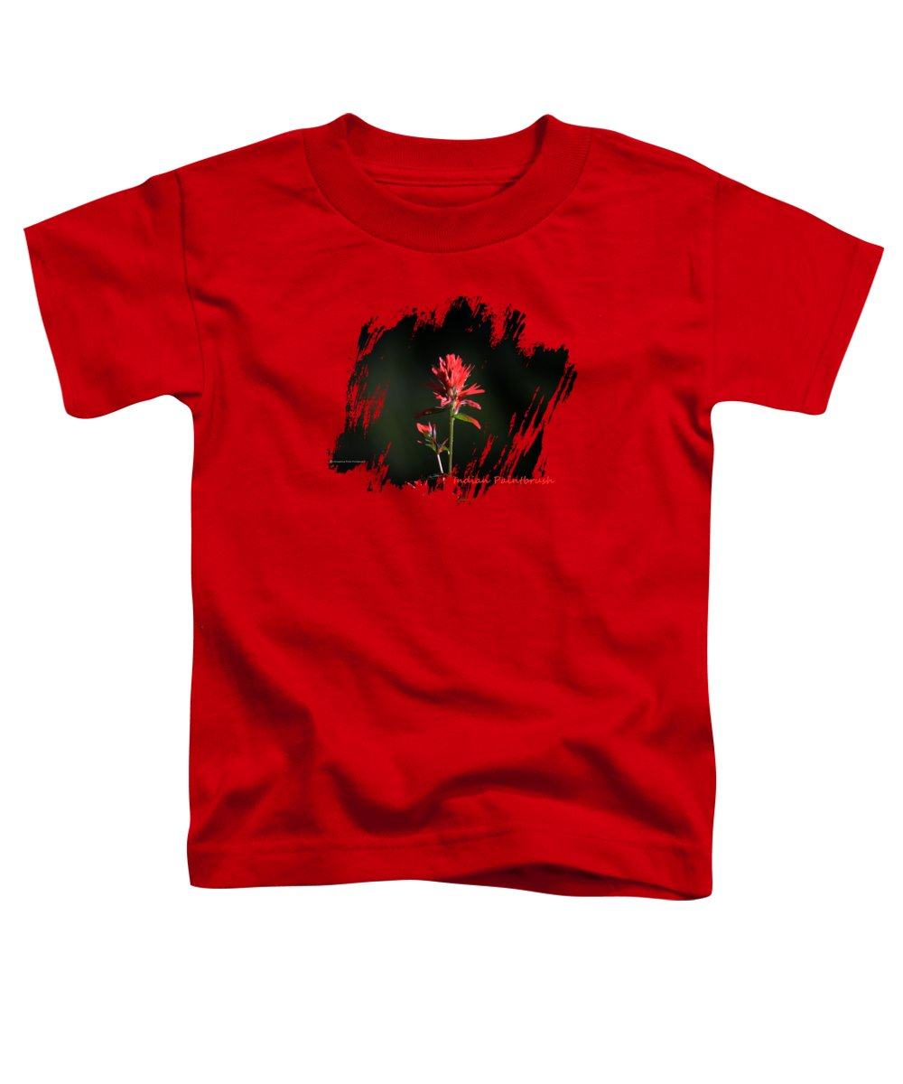 Wildflower Toddler T-Shirt featuring the photograph Indian Paintbrush 3 by Whispering Peaks Photography