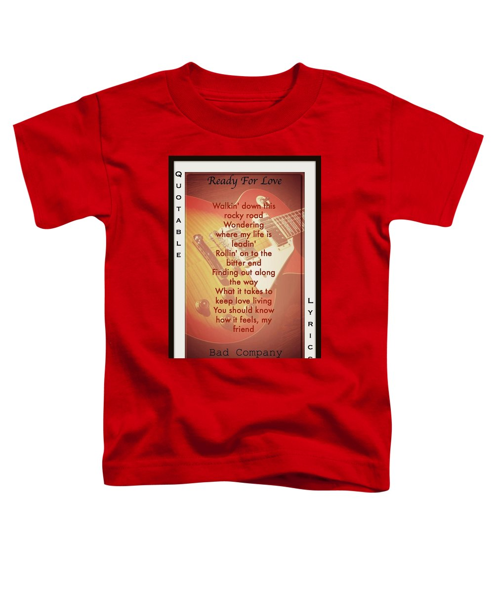 Bad Company Toddler T-Shirt featuring the photograph Ready For Love by David Norman