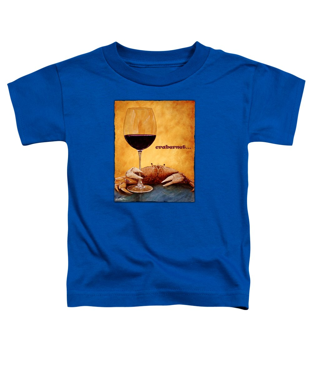 Will Bullas Toddler T-Shirt featuring the painting Crabernet... by Will Bullas