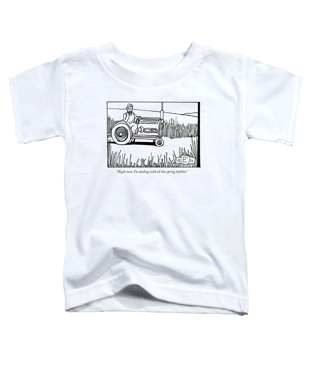 Spring Toddler T-Shirt featuring the drawing Right Now, I'm Dealing With All This Spring by Bruce Eric Kaplan