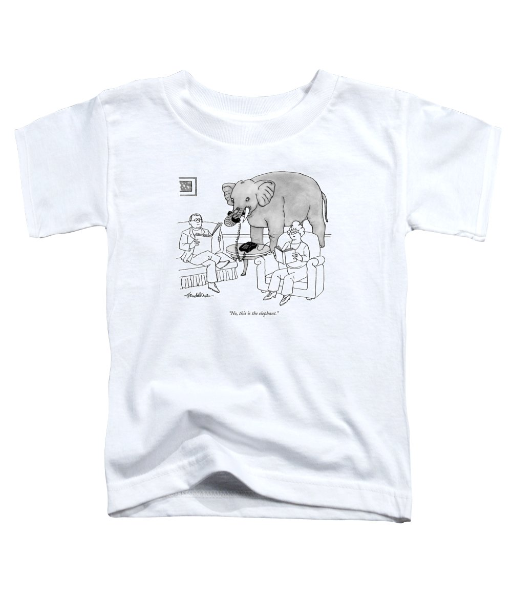 Elephants Talking Pets   (elephant Answering A Phone In A Living Room.) 121678 Jha J.b. Handelsman Toddler T-Shirt featuring the drawing No, This Is The Elephant by J.B. Handelsman
