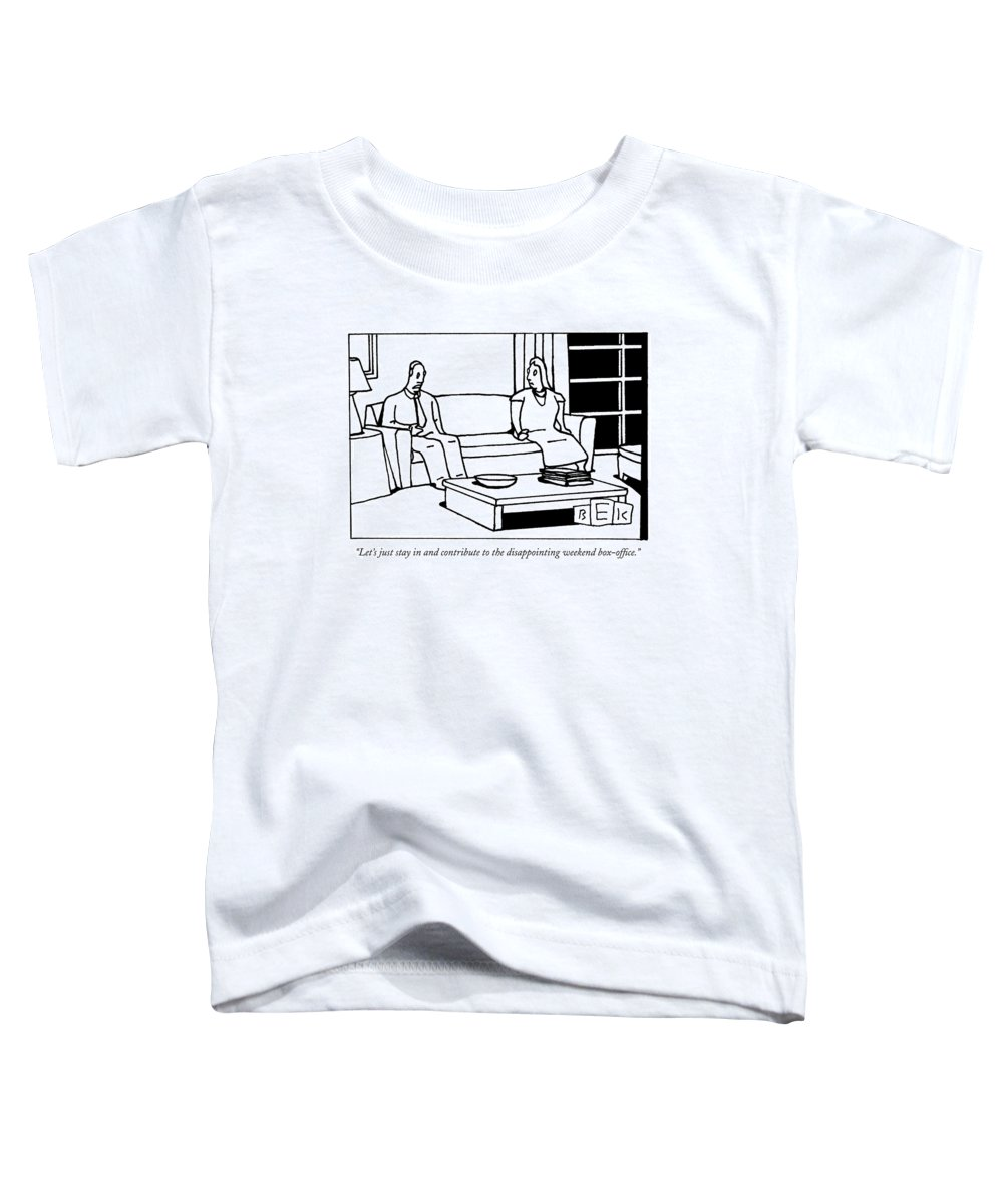 Consumerism Economy Word Play Toddler T-Shirt featuring the drawing Let's Just Stay In And Contribute by Bruce Eric Kaplan