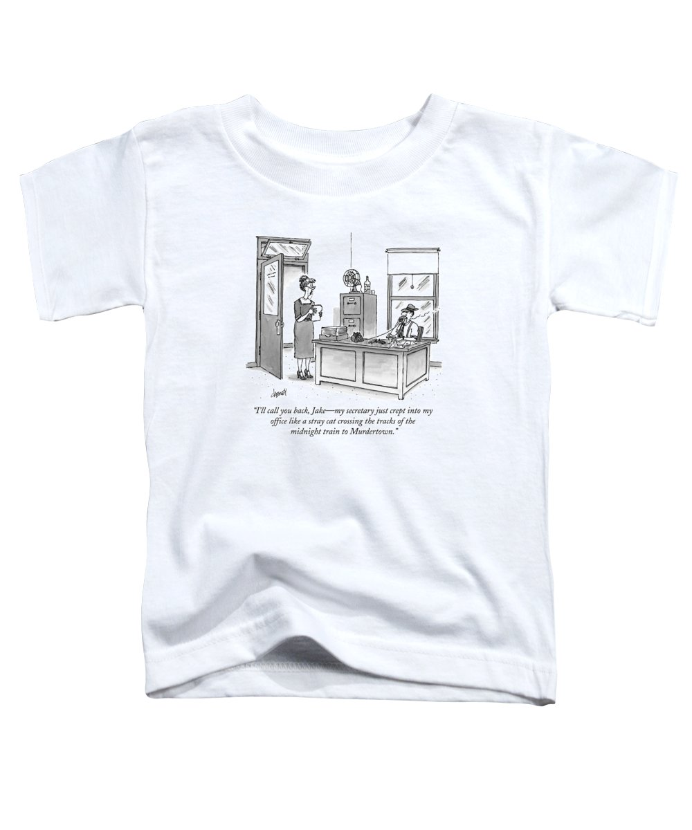 Raymond Chandler Toddler T-Shirt featuring the drawing A Film Noir Detective Speaks On The Phone by Tom Cheney