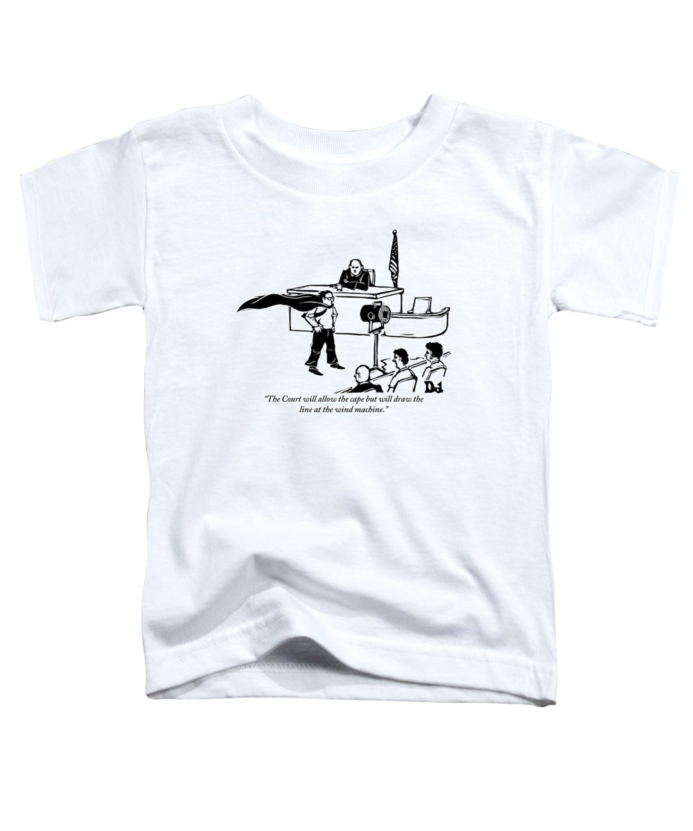 Law Toddler T-Shirt featuring the drawing A Man Is Seen Wearing A Cape Next To A Wind by Drew Dernavich