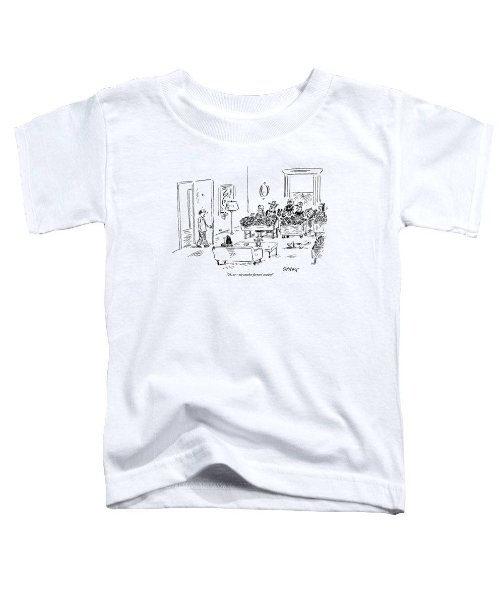 Husbands Coming Home Toddler T-Shirt featuring the drawing A Man Walks Into His Home To Find A Farmers by David Sipress