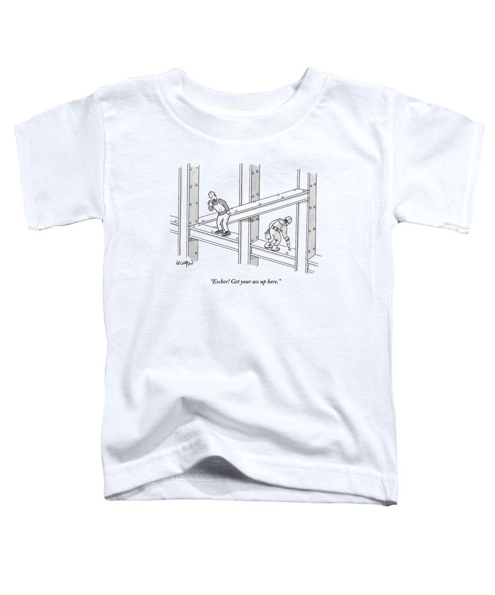 Escher! Get Your Ass Up Here. Toddler T-Shirt featuring the drawing Escher Get your ass up here by Robert Leighton