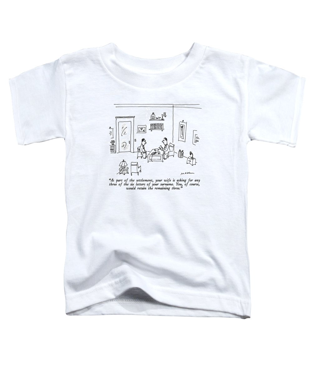 Relationships Toddler T-Shirt featuring the drawing As Part Of The Settlement by Michael Maslin