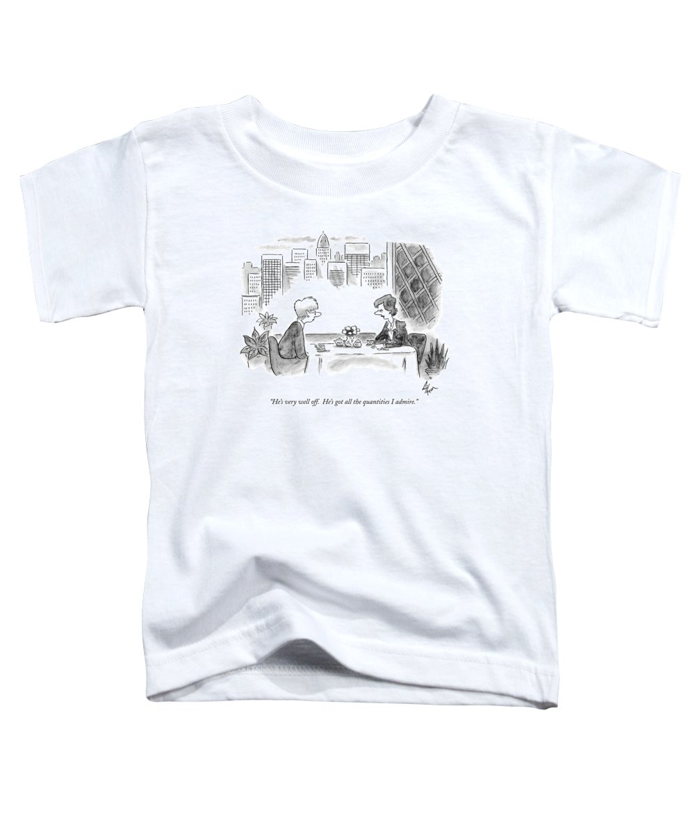 Admire Toddler T-Shirt featuring the drawing He's Very Well Off. He's Got All The Quantities by Frank Cotham