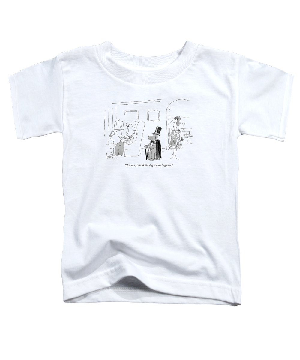Leisure Toddler T-Shirt featuring the drawing Howard, I Think The Dog Wants To Go Out by Arnie Levin