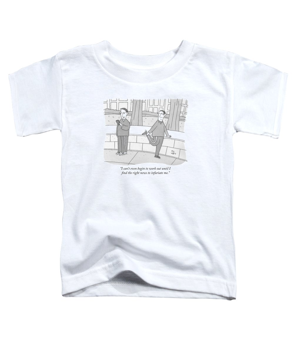 Exercise Toddler T-Shirt featuring the drawing I Can't Even Begin To Work Out Until I Find by Peter C. Vey
