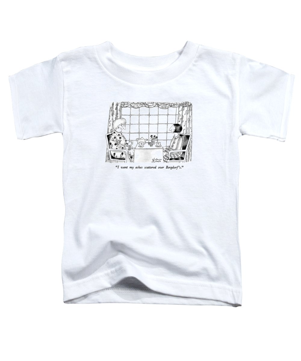 One Woman To Another Having Tea Toddler T-Shirt featuring the drawing I Want My Ashes Scattered Over Bergdorf's by Victoria Roberts