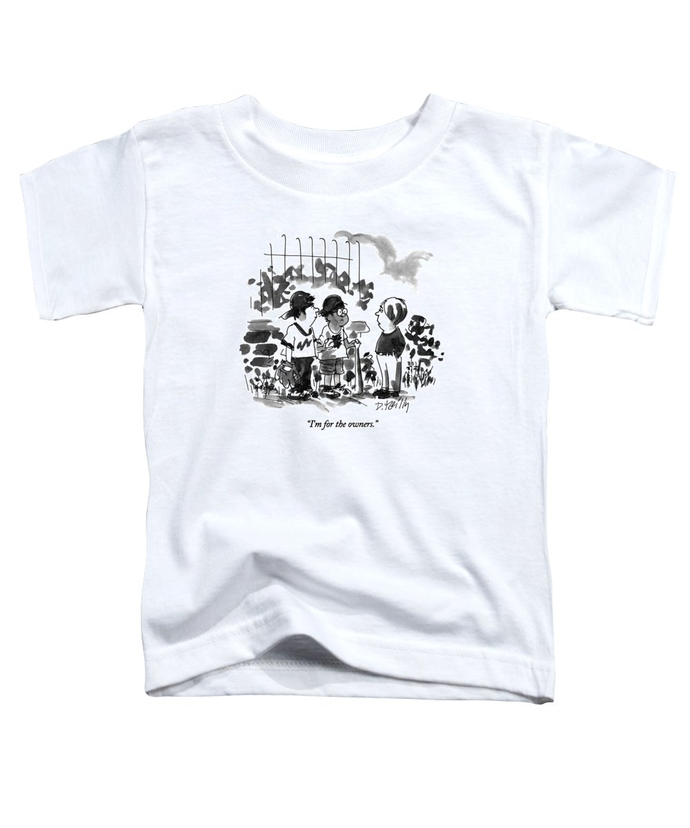 Sports Toddler T-Shirt featuring the drawing I'm For The Owners by Donald Reilly
