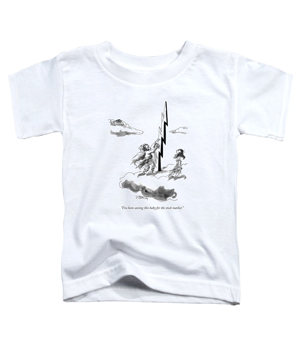 Religion Toddler T-Shirt featuring the drawing I've Been Saving This Baby For The Stock Market by Donald Reilly