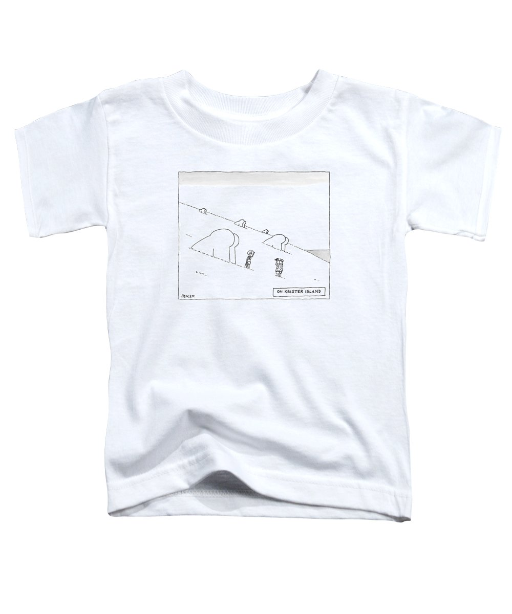 Easter Island Toddler T-Shirt featuring the drawing Keister Island -- Statues Of Butts Instead by Jack Ziegler
