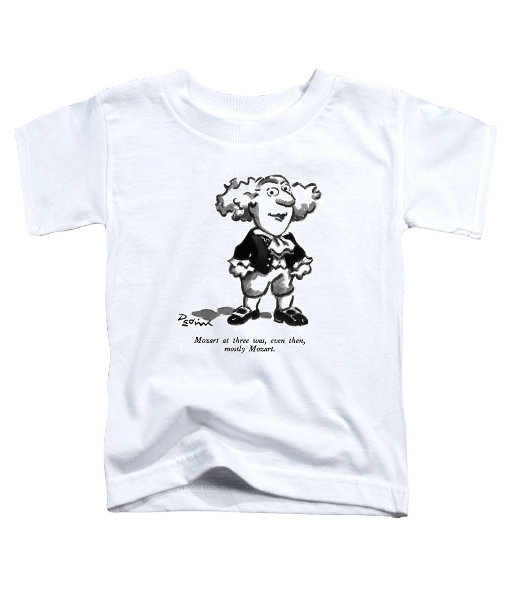 Play On Words Toddler T-Shirt featuring the drawing Mozart At Three by Eldon Dedini