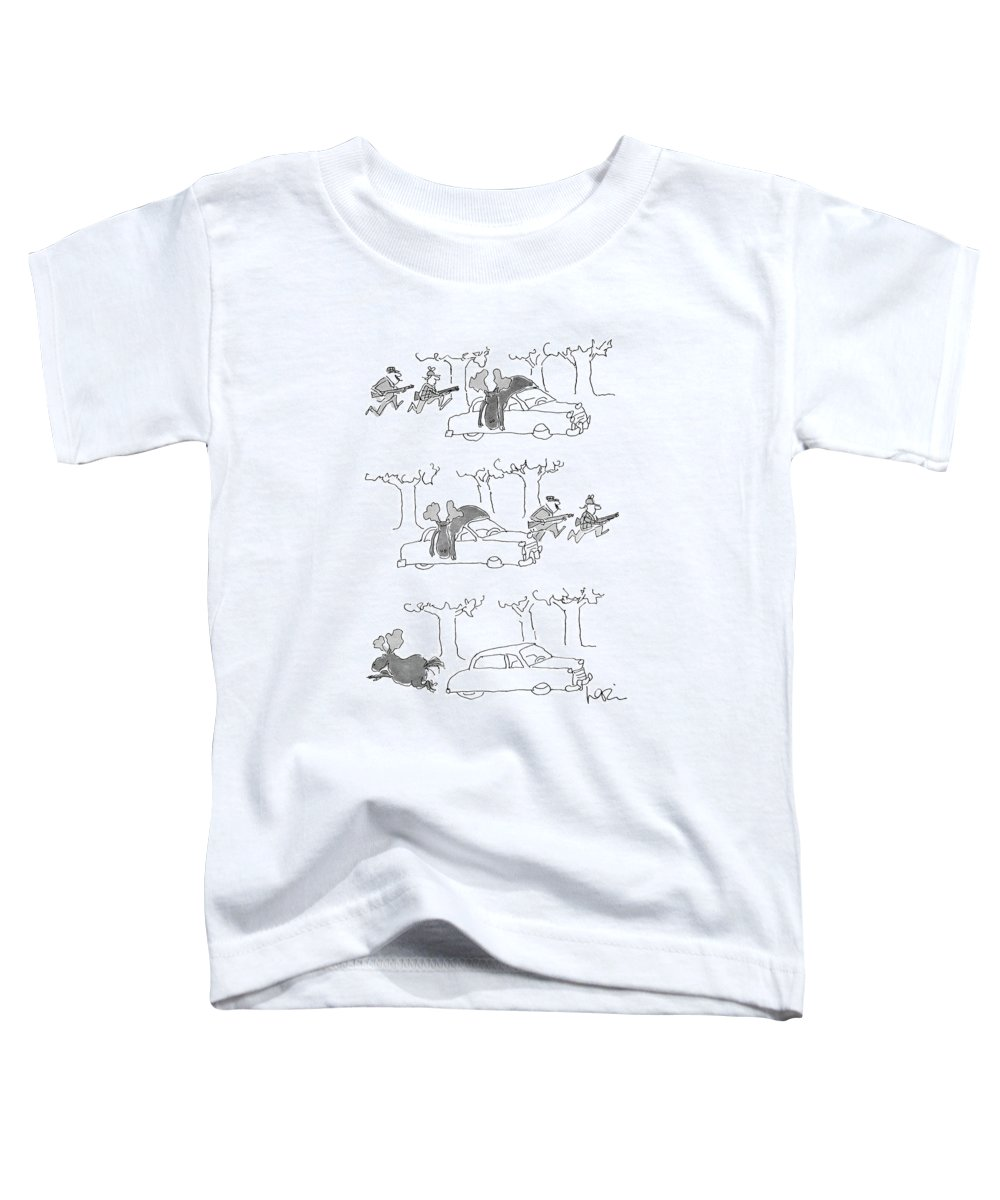 (series(3). Moose Lies On Car Roof. Hunters Rush Into Woods. Moose Runs Away.)animals Toddler T-Shirt featuring the drawing No Caption by Arnie Levin