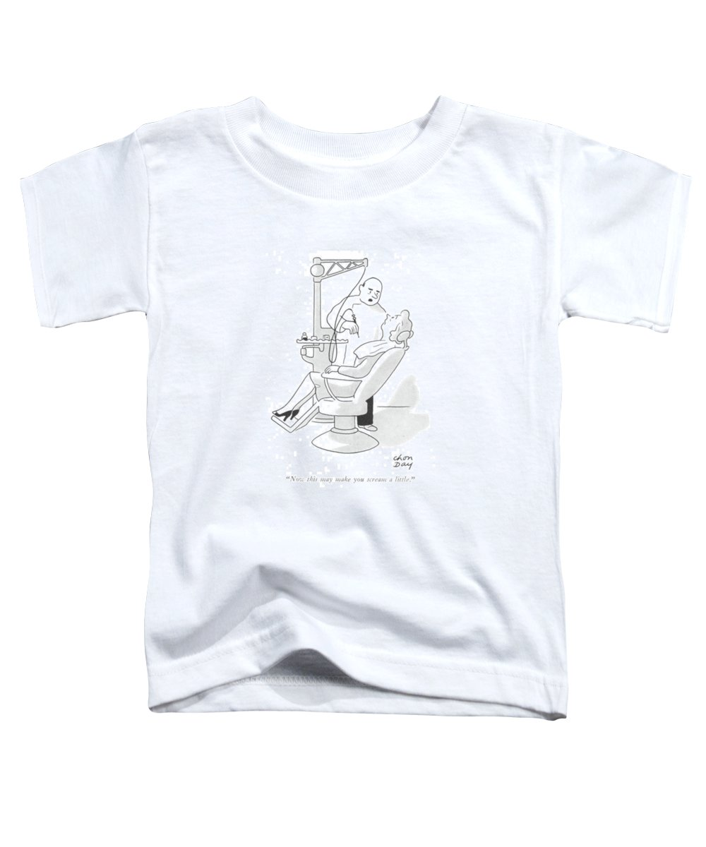 111828 Cda Chon Day Dentist With Drill To Patient.  Canal Cavities Cavity Dentist Dentistry Drill Drilling ?ll ?lling Hurt Mouth Nerevs Nerve Operate Oral Pain Painful Patient Root Surgery Teeth Tooth Toddler T-Shirt featuring the drawing Now This May Make You Scream A Little by Chon Day