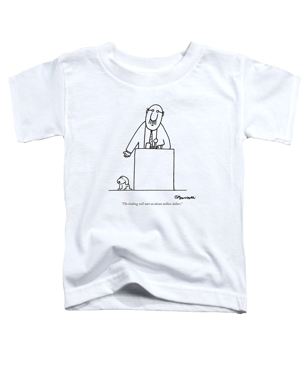 Auctioneer Toddler T-Shirt featuring the drawing The Bidding Will Start At Eleven Million Dollars by Charles Barsotti