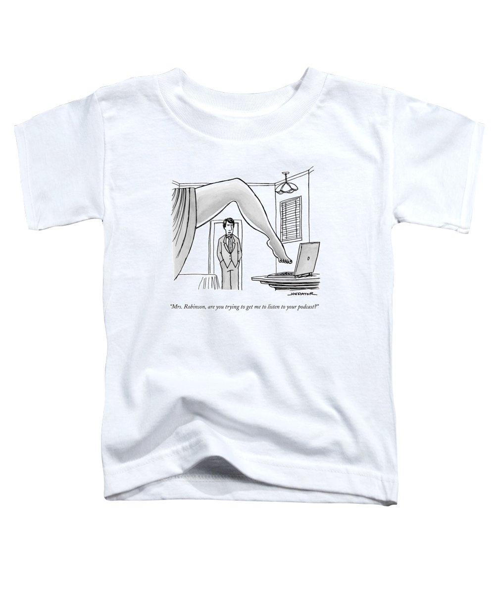 Mrs. Robinson Toddler T-Shirt featuring the drawing The Famous Shot From The Graduate Where Mrs by Joe Dator