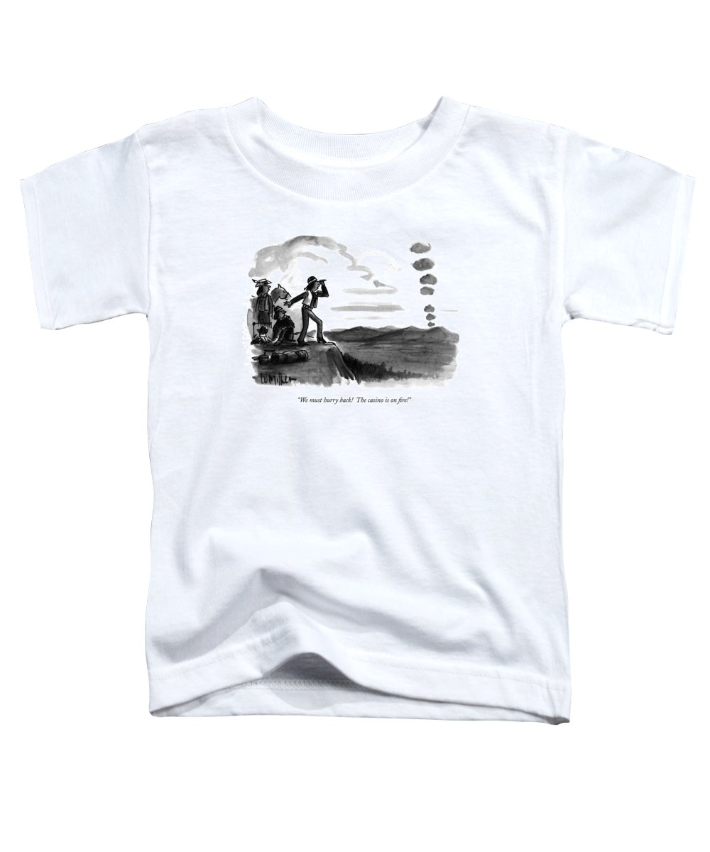 Money Toddler T-Shirt featuring the drawing We Must Hurry Back! The Casino Is On Fire! by Warren Miller