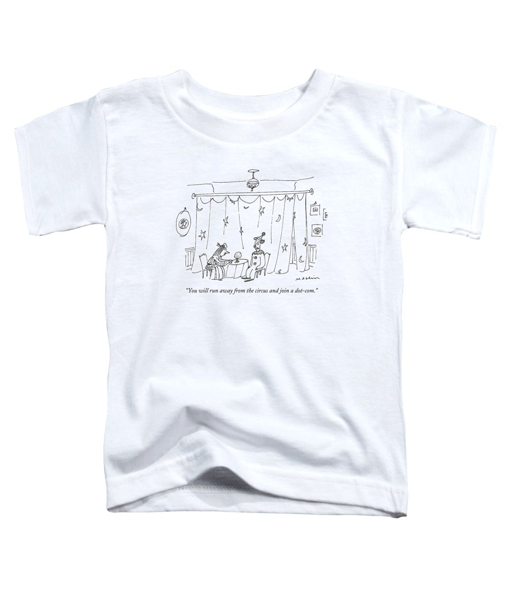 Circus - Clowns Toddler T-Shirt featuring the drawing You Will Run Away From The Circus And Join by Michael Maslin