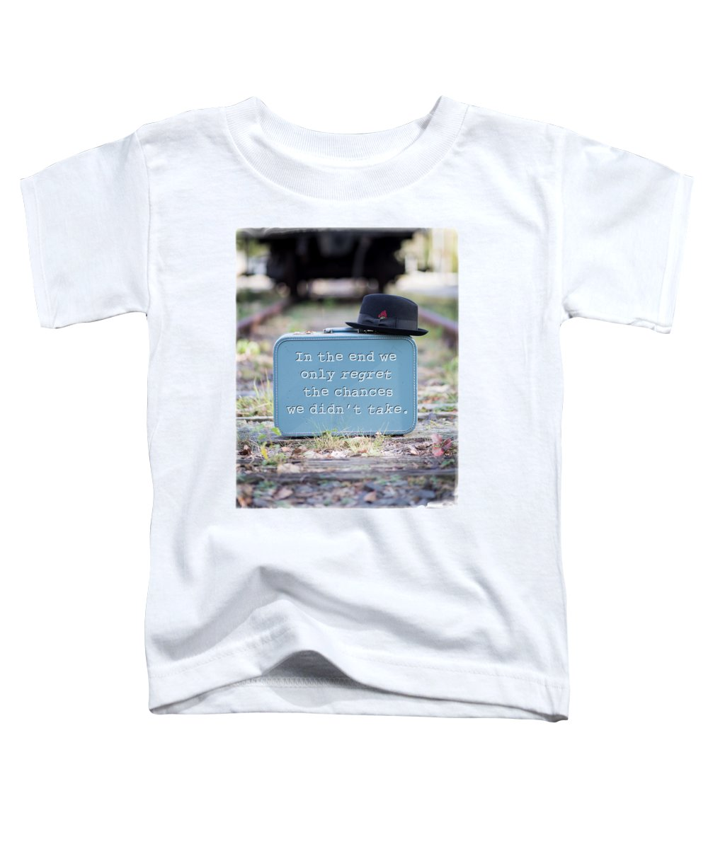 Luggage Toddler T-Shirt featuring the photograph In The End We Only Regret The Chances We Didn't Take by Edward Fielding