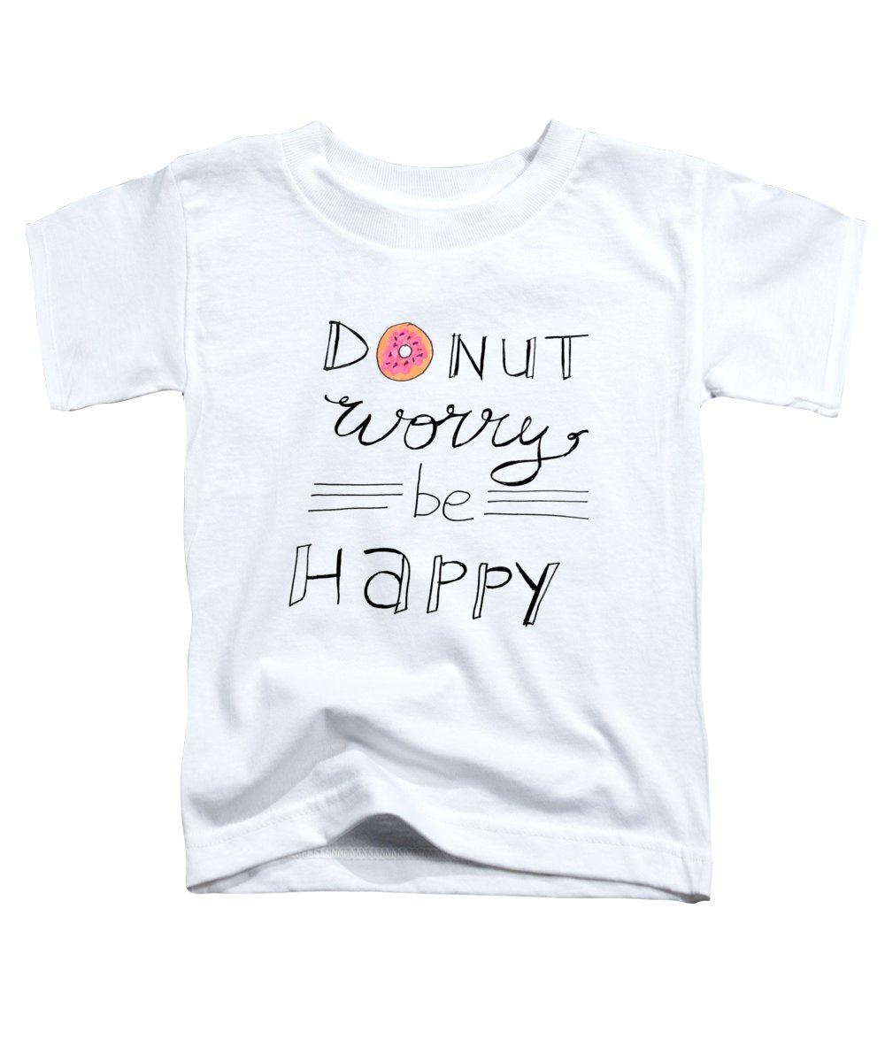 Hand Drawn Toddler T-Shirt featuring the digital art Donut Worry by Positively Quirky