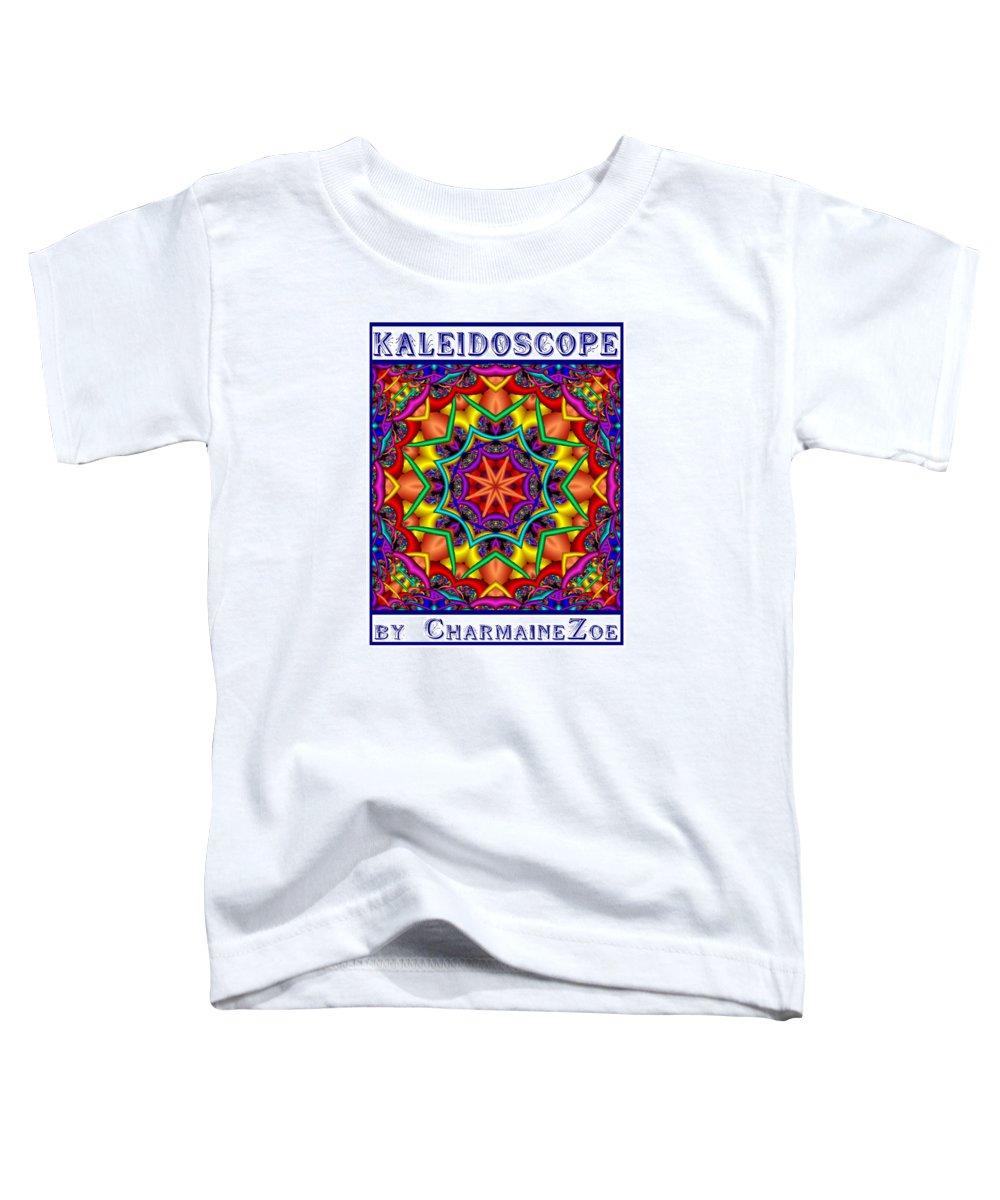 Kaleidoscope Toddler T-Shirt featuring the digital art Kaleidoscope 2 by Charmaine Zoe